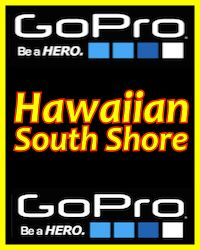 Hawaiian South Shore - GO PRO