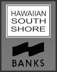 Hawaiian South Shore - Banks