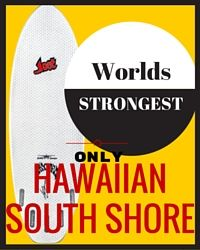 Hawaiian South shore.  Strongest