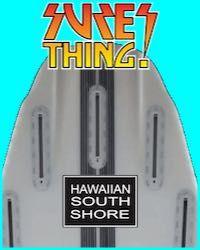 Hawaiian South Shore Pyzel 3.17