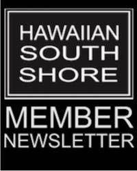 Hawaiian South Shore May news letter