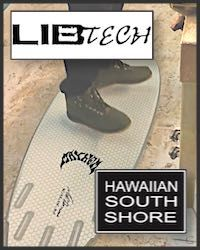 Hawaiian South Shore Libtech strong 9.4.17