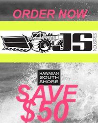 HAWAIIAN SOUTH SHORE JS MONSTA 11.20.17