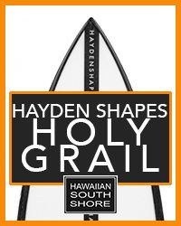 Hawaiian South Shore Holy Grail Hayden Holidays