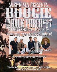 Surf n Sea Back Porch Boogie 17 April 28