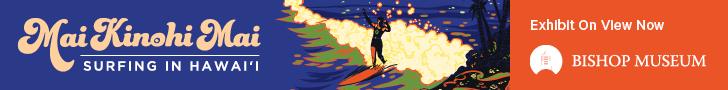 BISHOP MUSEUM SURF EXHIBIT